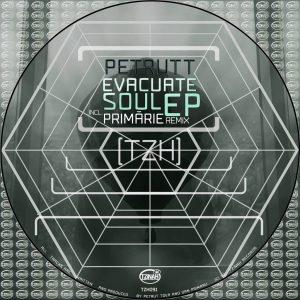 Petrutt - Evacuate Soul EP [TZH091] incl. Primarie